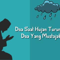 Doa saat hujan turun mustajab