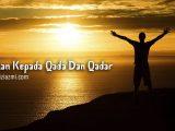 Iman kepada qada dan qadar