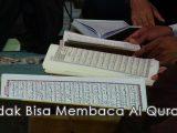 Tidak bisa membaca al quran